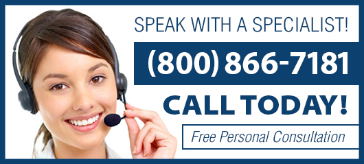 Speak with a Specialist! Call 800-866-7181 Today! Free Personal Consultation